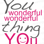 """You wonderful thing you"" -dwarsliggersschrijven-"